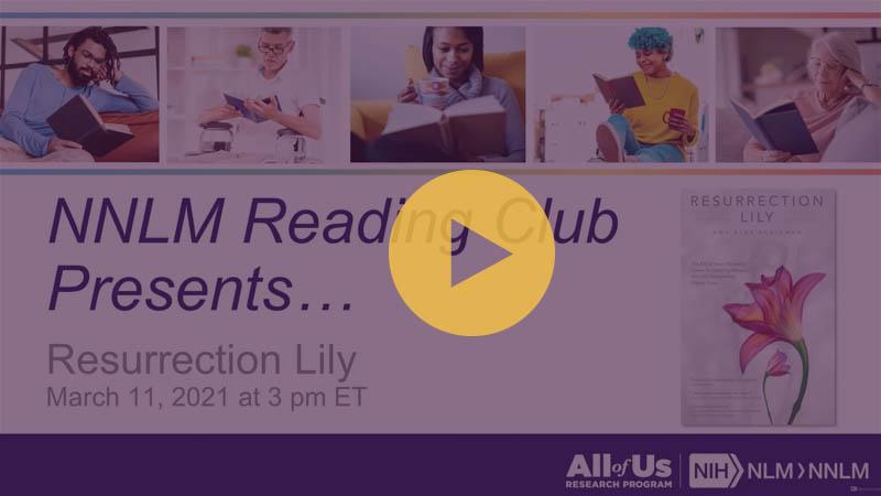 NNLM Reading Club Presents... Resurrection Lilly